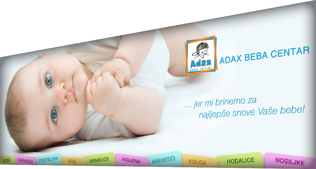 DJEČJA OPREMA - Adax beba centar